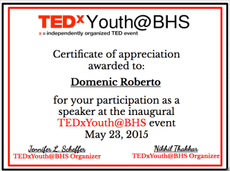Certificates for each speaker as a TEDxYouth@BHS keepsake